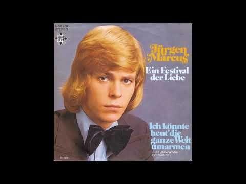 Jurgen Marcus Ein Festival Der Liebe 1973 Youtube In 2021 Jurgen Marcus Festival Liebe