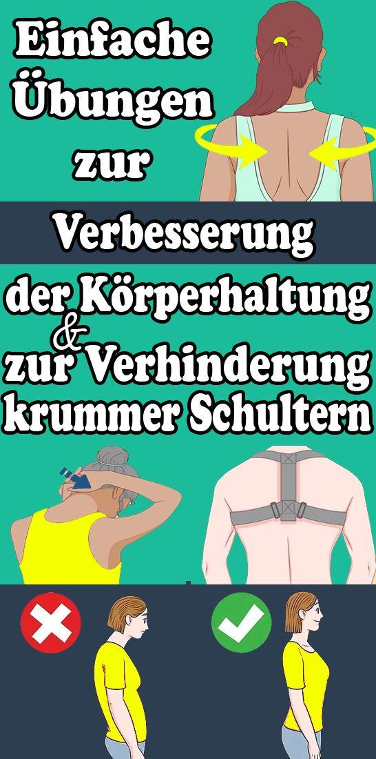 Einfache Ubungen Zur Verbesserung Der Korperhaltung Und Zur Verhinderung Krummer Schultern Gesundheit Und Fitness Korperhaltung Leichte Fitness