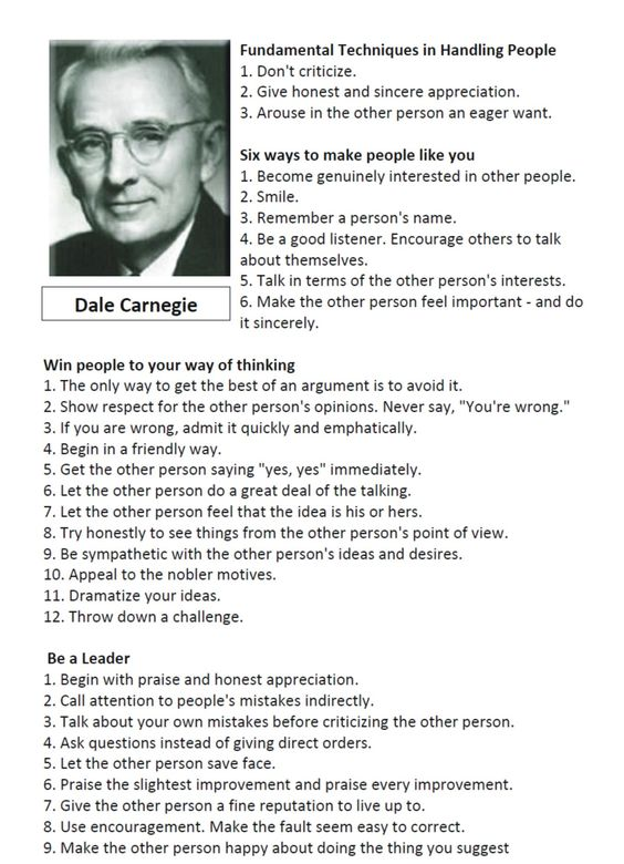 Dale Carnegie's rules on how to win friends and influence people.