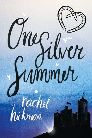 One Silver Summer - Rachel Hickman:
