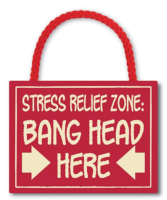This 'Stress Relief Zone' Wall Sign by My Word! is perfect! #zulilyfinds
