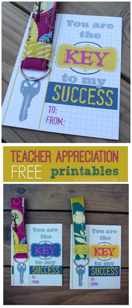 teacher appreciation you are the key to my success free printables from a girl and a glue gun: