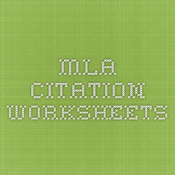 Mla Citation Worksheets Great Fill In The Blank For When