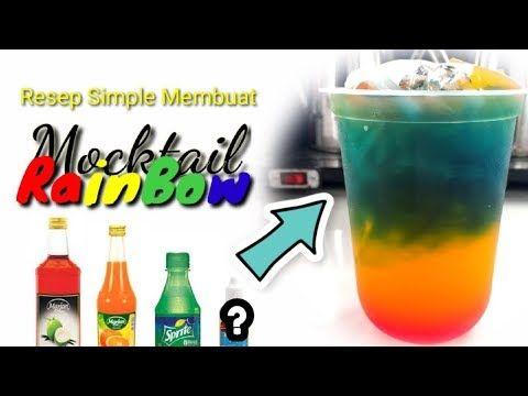 Membuat Mocktail Rainbow Dengan Sirup Marjan Booble Home Youtube Moktail Pepsi Resep