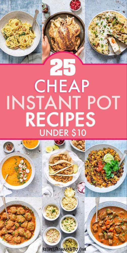 25 Cheap Instant Pot Recipes Under 10 Cheap Instant Pot Instant Pot Recipes Healthy Instant Pot Recipes