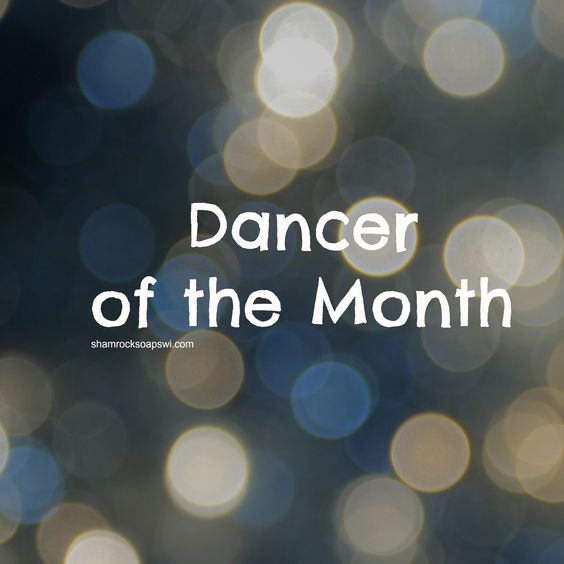 Introducing our Dancer of the Month Program – shamrocksoaps