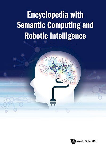 Encyclopedia with Semantic Computing and Robotic Intelligence