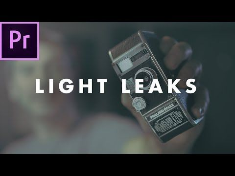 3 Vintage Light Leak Effect In Premiere Pro Cc 2018 With Overlays Easy Tutorial Youtube Premiere Pro Cc Light Leak Premiere Pro