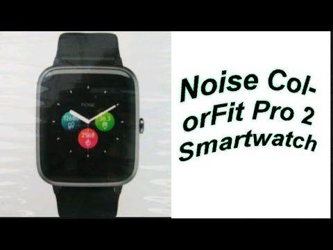 images?q=tbn:ANd9GcQh_l3eQ5xwiPy07kGEXjmjgmBKBRB7H2mRxCGhv1tFWg5c_mWT Smartwatch Noise Pro 2