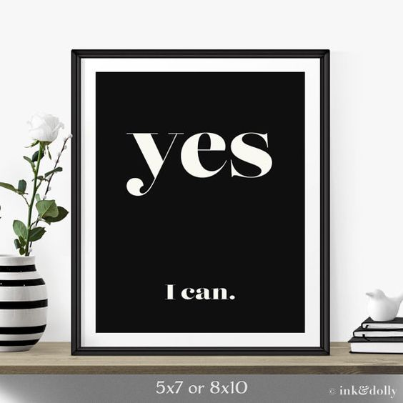 "Motivational Art Print Typography Design Art Print ""Yes I Can"" Inspirational Quote Art Print-Black And White Art-Graduation Gift Idea"