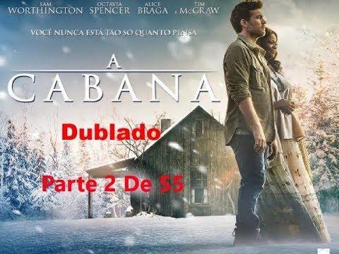 A Cabana Filme Completo Dublado Alta Qualidade Youtube A Cabana Filme Filmes Completos E Dublados Filme Dublado