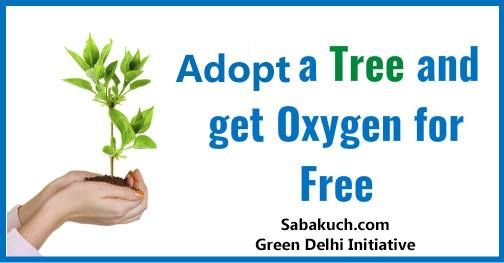 Adopt A Tree Campaign Adopt A Tree Get Oxygen For Free Save Nature Save Delhi Adopt A Tree Shoot Video S Tree Slogan Save Trees Slogans Save Trees