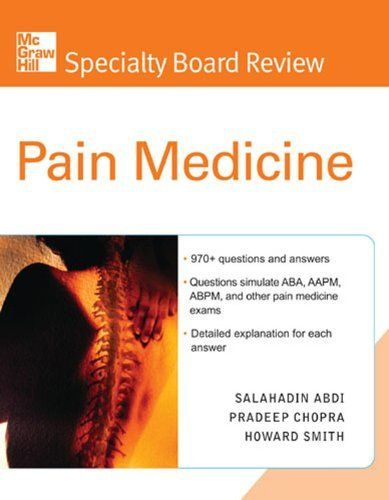 McGraw-Hill Specialty Board Review Pain Medicine by Howard Smith. $51.04