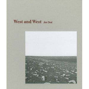 West and West: Reimagining the Great Plains (Center for American Places - Center Books on American Places), Photographs by Joe Deal