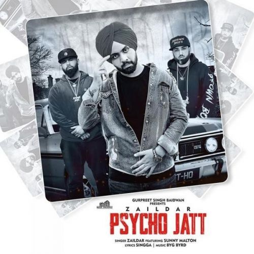 Psycho Jatt Mp3 Song By Zaildar Mp3 Song Download Mp3 Song Songs