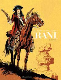 Jean Van Hamme et  Alcante - Rani Tome 2 : Brigande. http://catalogues-bu.univ-lemans.fr/flora_umaine/jsp/index_view_direct_anonymous.jsp?PPN=150266057