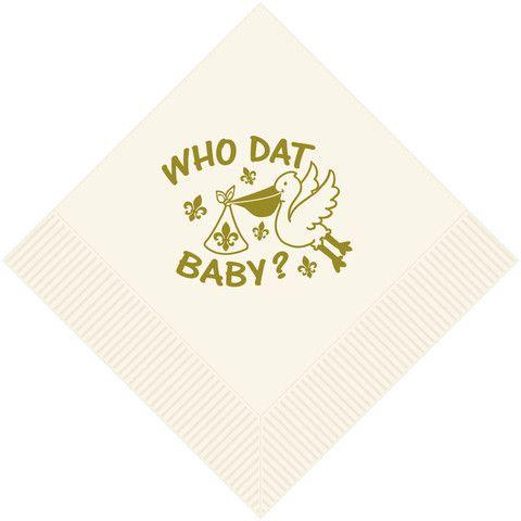 "Cream beverage napkin printed in Gold  ""Who Dat Baby"" (pk 25)"