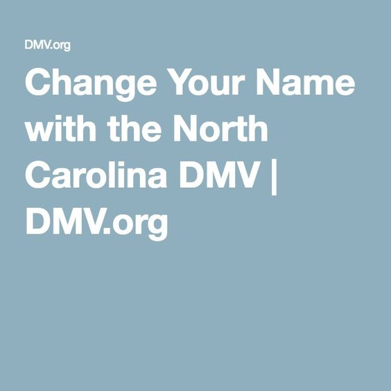 Change Your Name with the North Carolina DMV | DMV.org
