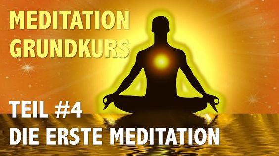 Meditation lernen für Anfänger: Anfänger Grundkurs - Teil 4: Die erste M...