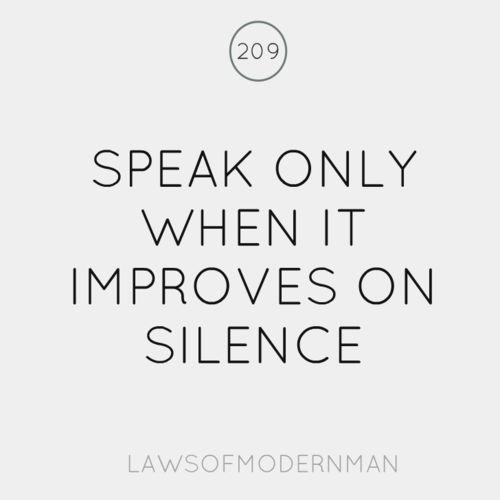 speak only when it improves on silence