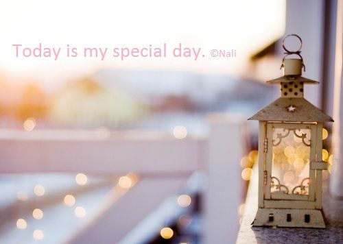today is my special day