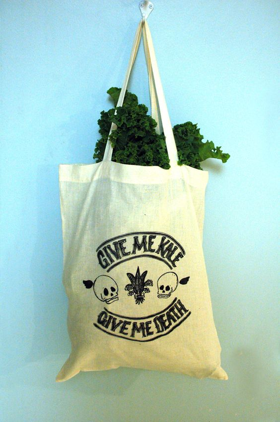 """""""Give Me Kale or Give Me Death"""""""