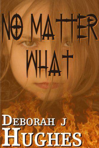 No Matter What by Deborah J Hughes, http://www.amazon.com/dp/B009W9AEB0/ref=cm_sw_r_pi_dp_6dGOqb130AED3