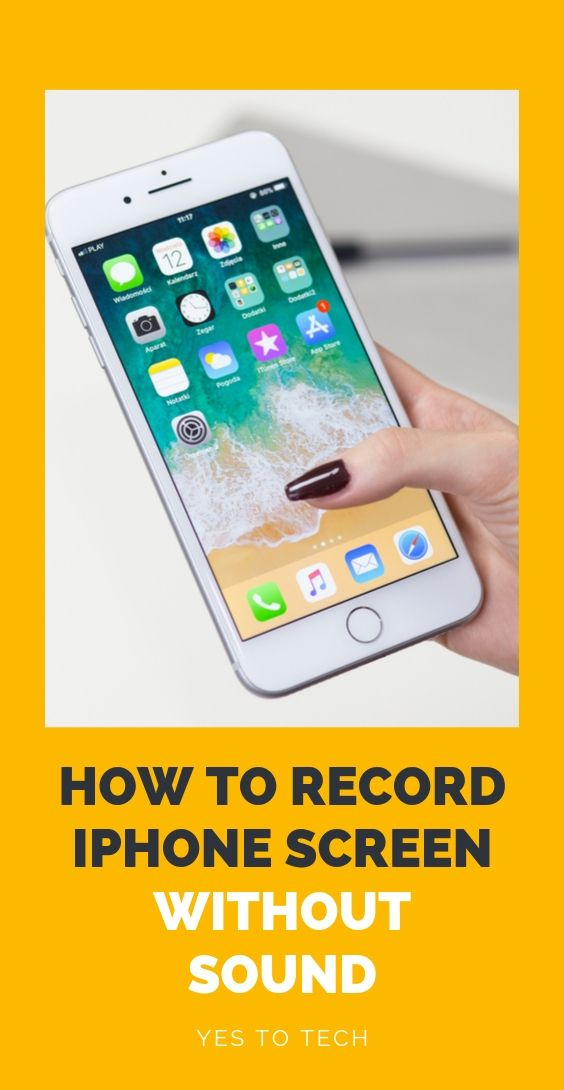 How To Record Iphone Screen Without Sound Iphone Screen Iphone Screen
