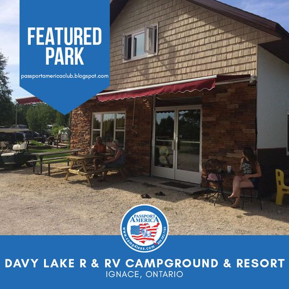 Visit Davy Lake R Rv Campground Resort In Ignace Ontario Your Home Away From Home This Campground Is Big Rig Friendly Rv Campgrounds Campground Resort