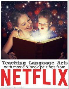 Teaching Language Arts with Movie and Book Pairings from Netflix   RaisingLifelongLearners.com