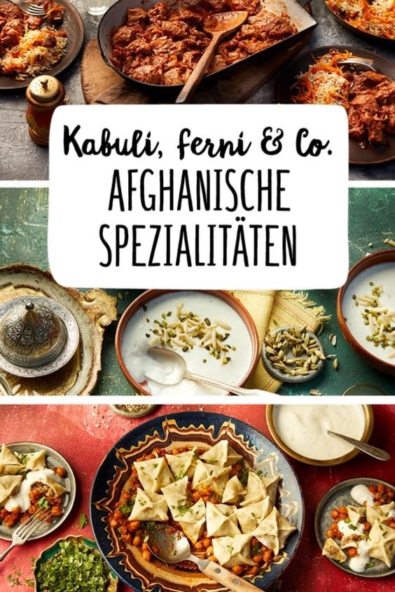 Afghanische Spezialitaten Rezepte Afghanisches Rezept Internationale Kuche