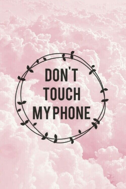 Pin By Zastrahovatelen Ofis Ihtiman On Wallapers Dont Touch My Phone Wallpapers Pink Wallpaper Iphone Whatsapp Background