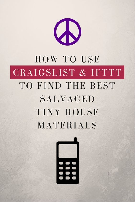 How Find Salvaged Tiny House Materials on Craigslist Texts To