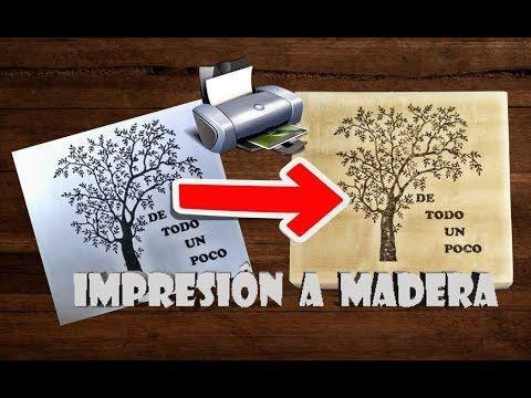 Como Transferir Impresión O Imagen A Madera How To Transfer Print Or Image To Wood Youtube Impresión En Madera Manualidades Imprimir Sobres