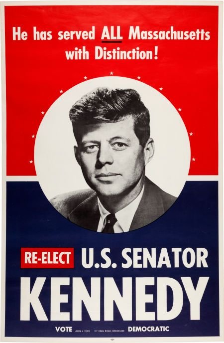 A 1958 senate re-election poster from the John F. Kennedy ...