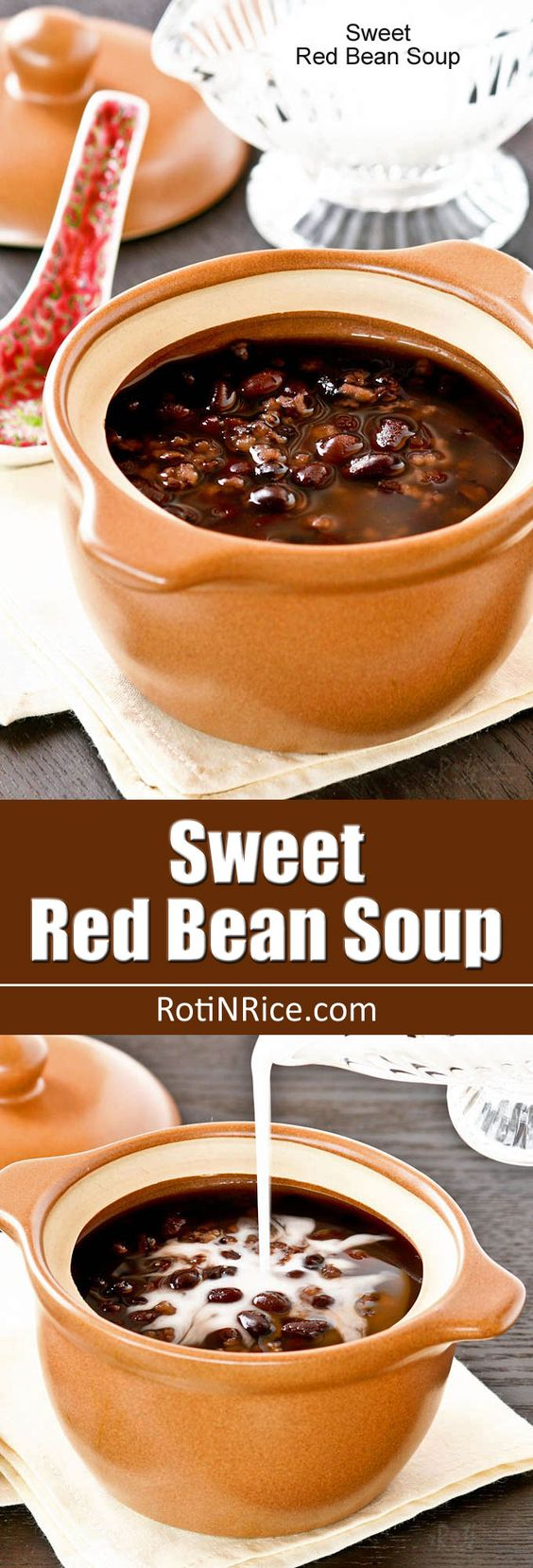 Sweet Red Bean Soup | Recipe | Red Beans, Beans and Soups