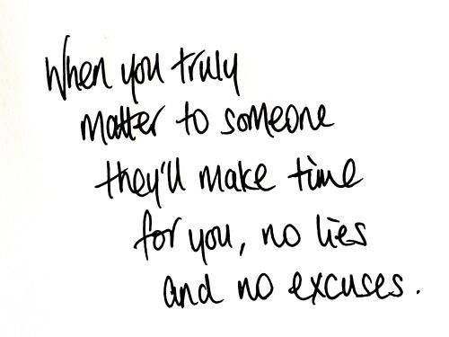when you truly matter to someone ...