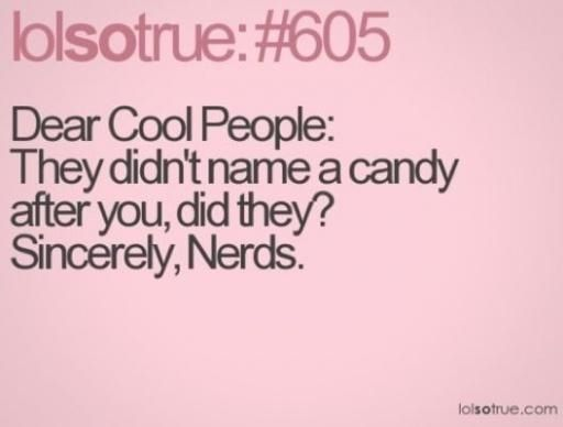 And Smarties.