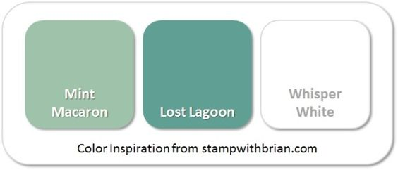 Stampin' Up! Color Inspiration: Mint Macaron, Lost Lagoon, Whisper White: