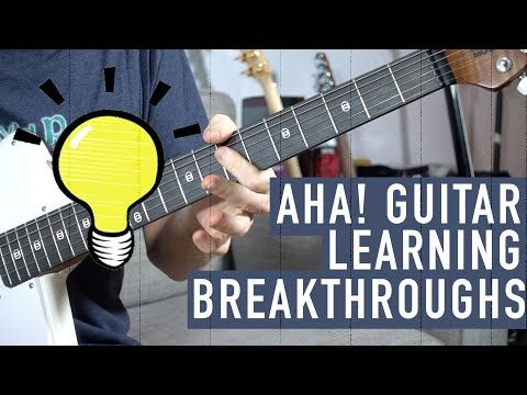Breakthrough Moments In Guitar Learning Youtube Guitar Learn Guitar Guitar Chords For Songs