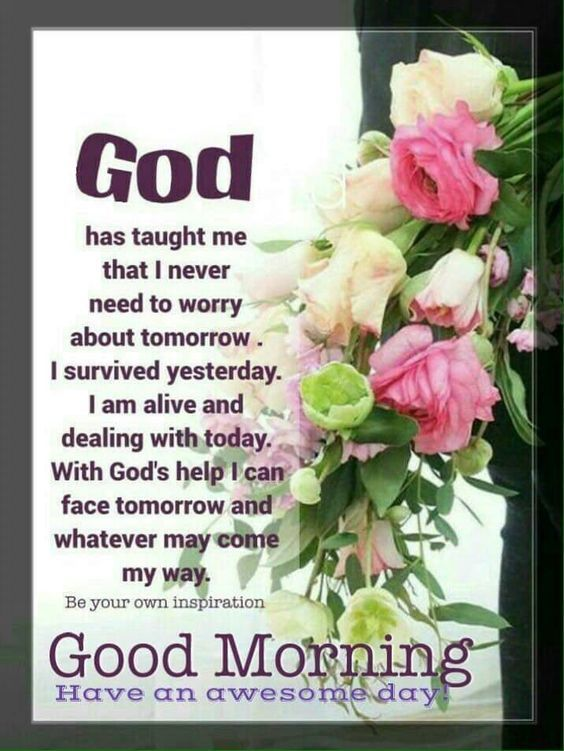 God Taught Me That Day God Good Morning Good Morning Images