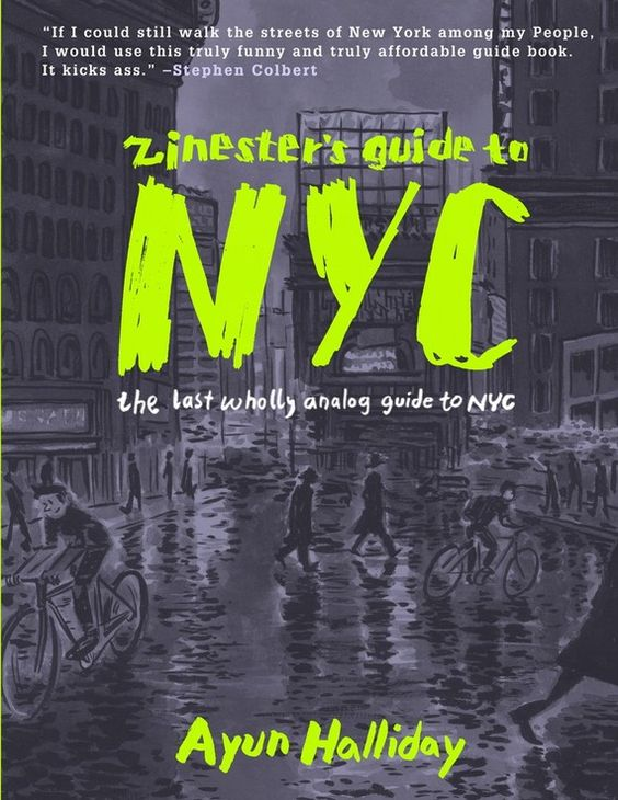 zinester's guide to nyc. reads like a zine! very tiny writing.