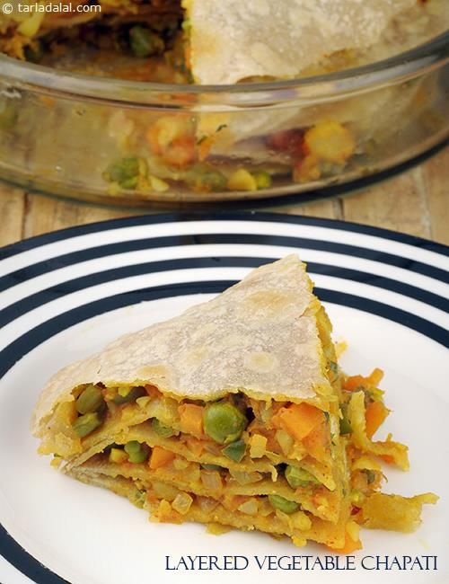 Layered Vegetable Chapatis