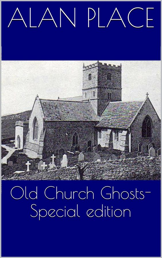 Old Church Ghosts Al Place