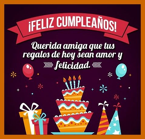 Frases Para Felicitar A Una Amiga Muy Especial En Su Cumpleanos Happy Birthday Wishes Cards Happy Birthday Ecard Happy Birthday Lettering