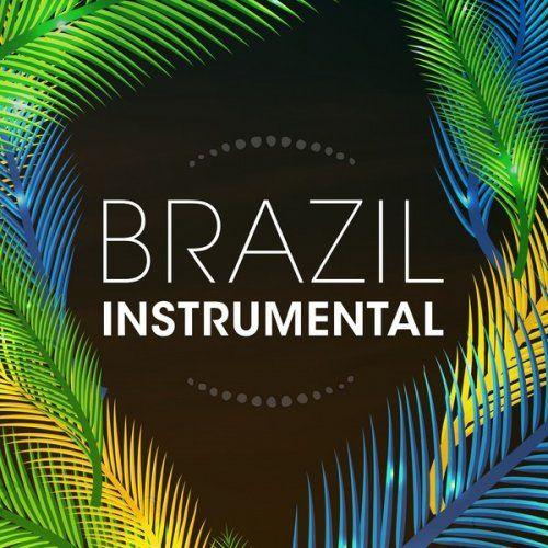 VA - Brazil Instrumental (2016)