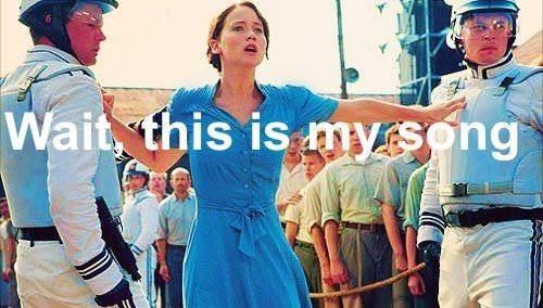 Katniss needs her song time