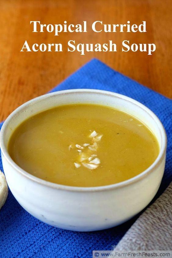 ... Curried Acorn Squash Soup | Acorn Squash, Squash Soup and Tropical