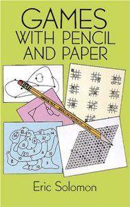 Amazon.com: Games with Pencil and Paper (9780486278728): Eric Solomon: Books