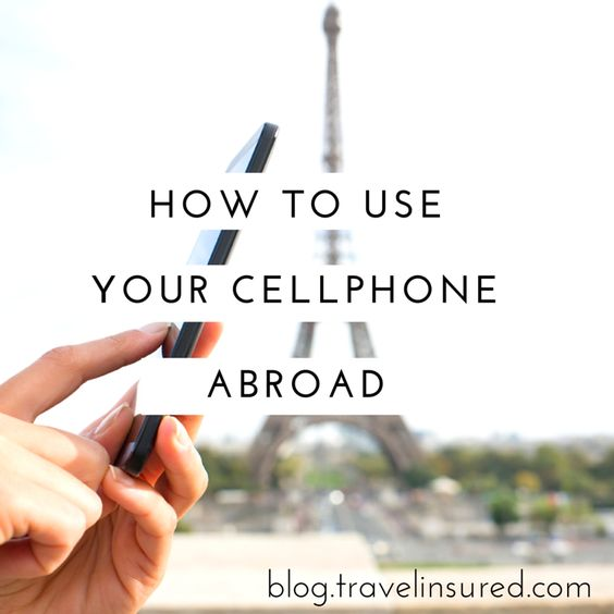 Tips on how to use your cell phone abroad without coming home to a shocking bill!